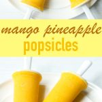 mango popsicles with pineapple and coconut milk