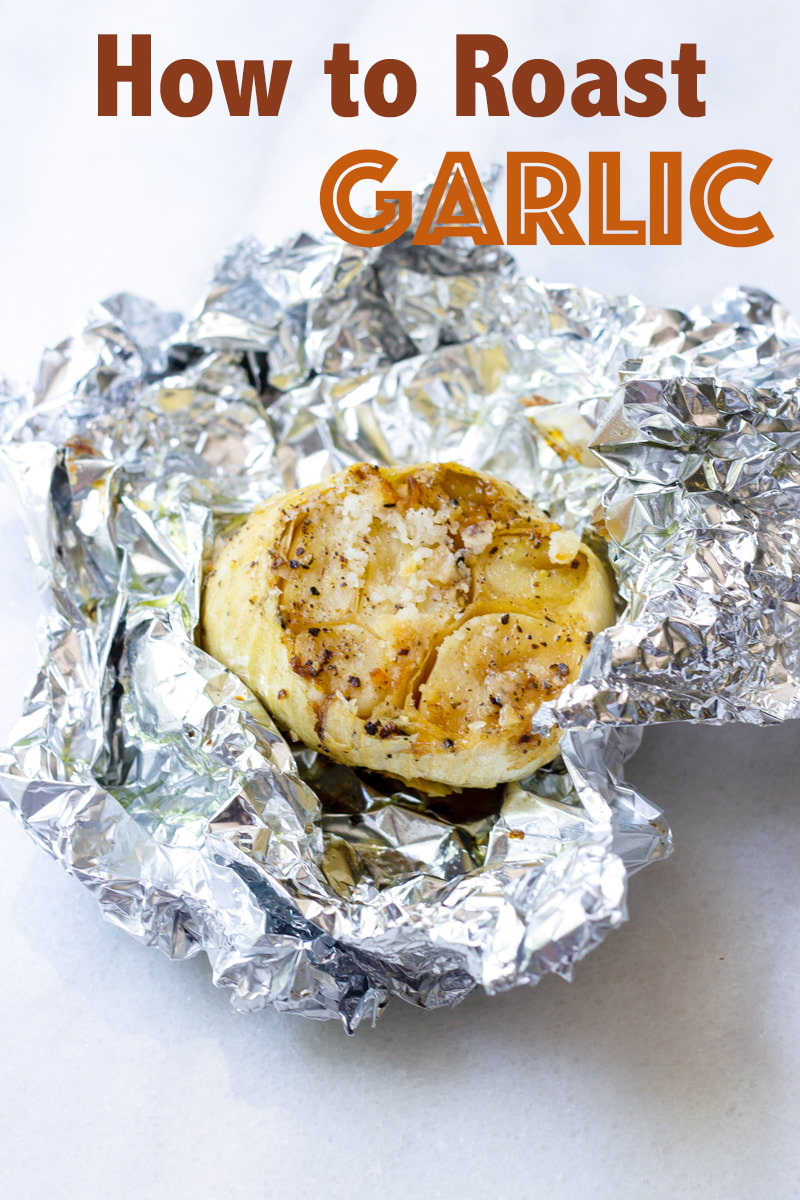 how to roast whole garlic