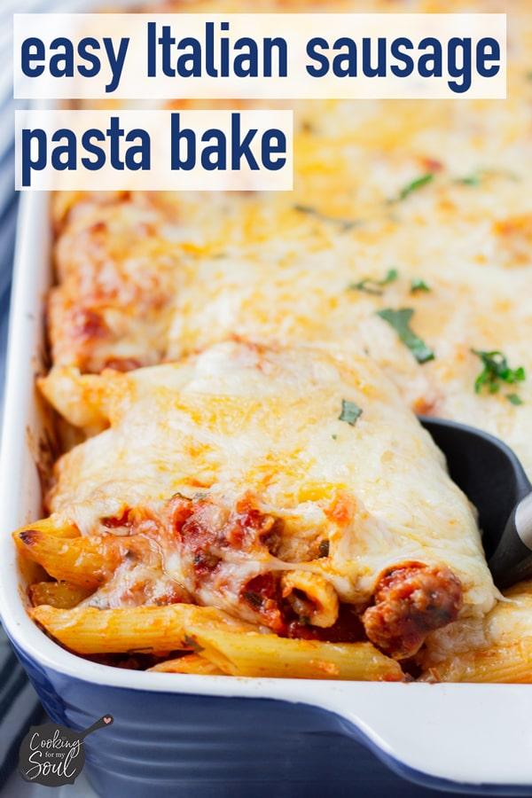 Easy Italian Sausage Pasta Bake