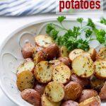 Crispy Rosemary Garlic Roasted Potatoes