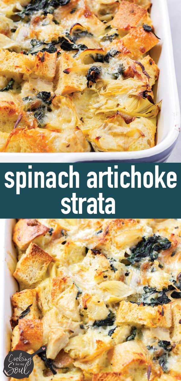 Make ahead Spinach Artichoke Strata