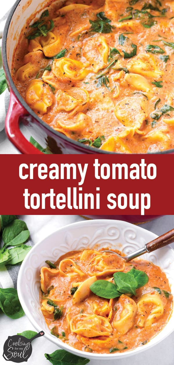Pin for Creamy Tomato Soup with Tortellini Recipe