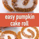 pin image design for pumpkin cake roll recipe