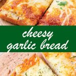 pin image design for cheesy garlic bread