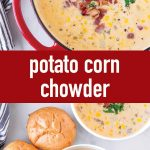 pin image design for potato corn chowder