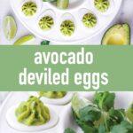 pin image design for avocado deviled eggs recipe