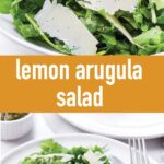 pin image design with arugula salad with lemon dressing