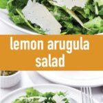 pin image design with arugula salad with lemon dressing