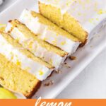 pin image design for lemon loaf cake recipe
