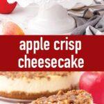 pin image design for apple crisp cheesecake