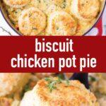 pin image design for biscuit chicken pot pie